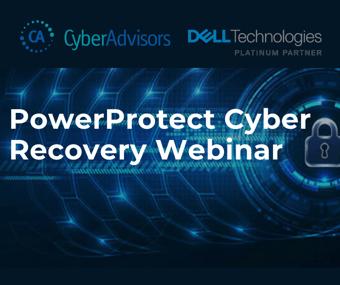 PowerProtect Cyber Recovery Webinar